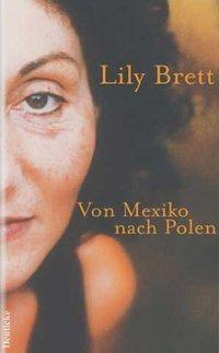 Von Mexiko nach Polen, Lily Brett