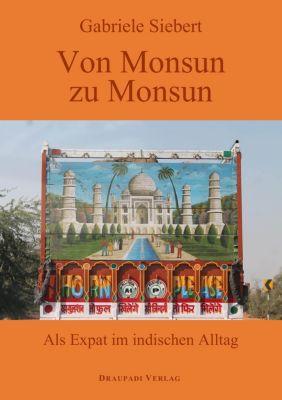 Von Monsun zu Monsun - Gabriele Siebert |