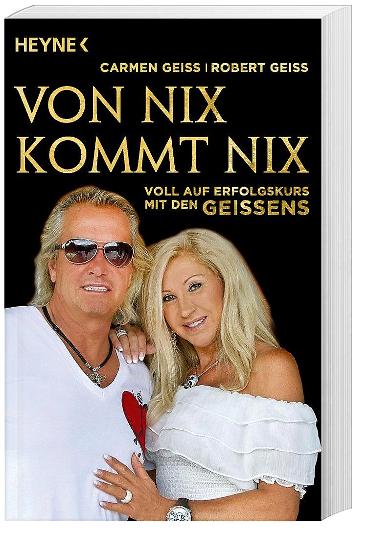 Von Nix Kommt Nix Buch Von Carmen Geiss Bei Weltbildde