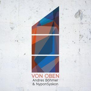 Von Oben, Ajazz presents: Andres Böhmer, NyponSyskon