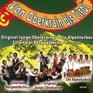 Von Oberkrain Bis Tirol, Diverse Interpreten