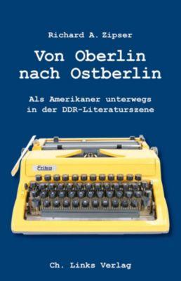 Von Oberlin nach Ostberlin, Richard A. Zipser