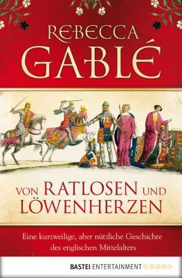 Von Ratlosen und Löwenherzen, Rebecca Gablé