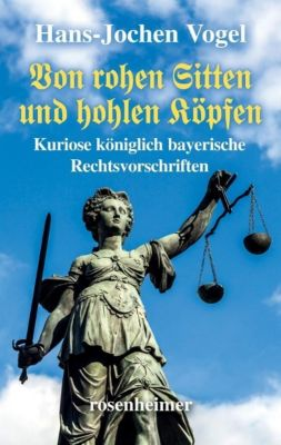 Von rohen Sitten und hohlen Köpfen - Hans-Jochen Vogel |