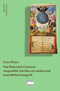 Von Rom nach Custozza, Franz Römer