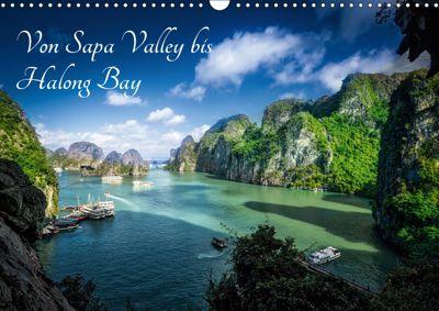 Von Sapa Valley bis Halong Bay (Wandkalender 2019 DIN A3 quer), Joerg Gundlach