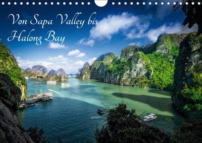Von Sapa Valley bis Halong Bay (Wandkalender 2019 DIN A4 quer), Joerg Gundlach