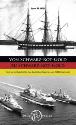 Von Schwarz-Rot-Gold zu Schwarz-Rot-Gold - Jann M. Witt pdf epub