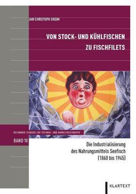 Von Stock- und Kühlfischen zu Fischfilets - Jan Christoph Greim |