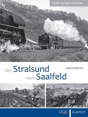 Von Stralsund nach Saalfeld - Joachim Schmidt |