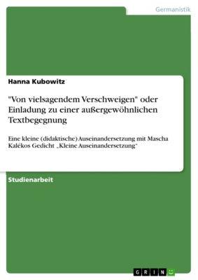 Von vielsagendem Verschweigen oder Einladung zu einer außergewöhnlichen Textbegegnung, Hanna Kubowitz