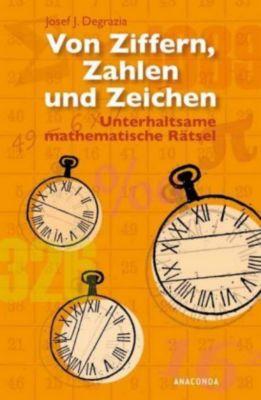 Von Ziffern, Zahlen und Zeichen, Josef J. Degrazia