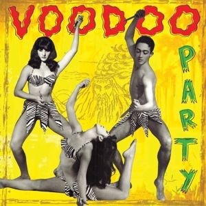 Voodoo Party Vol. 1, Diverse Interpreten