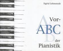 Vor-ABC der Pianistik, Sigrid Lehmstedt