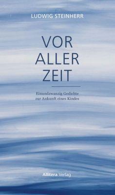 Vor aller Zeit - Ludwig Steinherr  
