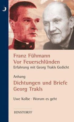 Vor Feuerschlünden, Erfahrung mit Georg Trakls Gedicht, Franz Fühmann