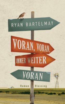 Voran, voran, immer weiter voran, Ryan Bartelmay