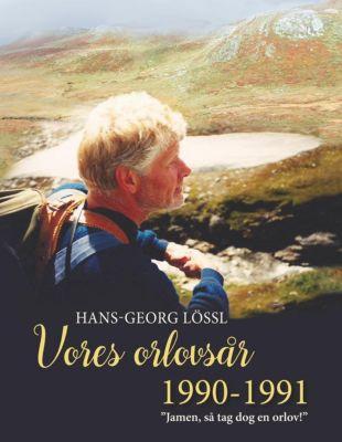 Vores orlovsår 1990-1991, Hans-Georg Lössl