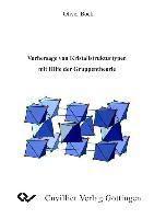 Vorhersage von Kristallstrukturtypen mit Hilfe der Gruppentheorie, Oliver Bock