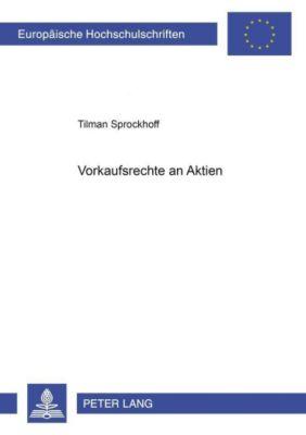 Vorkaufsrechte an Aktien, Tilman Sprockhoff