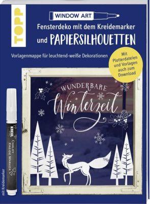 Vorlagenmappe Fensterdeko mit dem Kreidemarker & Papiersilhouetten - Wunderbare Winterzeit. - Miriam Dornemann |