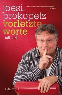 Vorletzte Worte - Joesi Prokopetz |