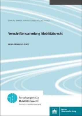 Vorschriftensammlung Mobilitätsrecht