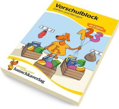 Vorschulblock - Zahlen und Mengen ab 5 Jahre, Redaktion Hauschka Verlag