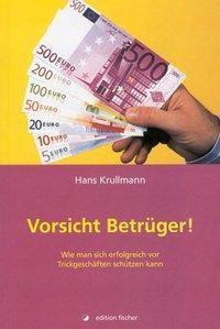 Vorsicht, Betrüger!, Hans Krullmann