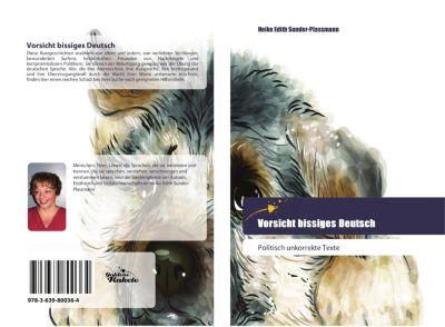 Vorsicht bissiges Deutsch - Heike Edith Sunder-Plassmann pdf epub