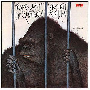 Vorsicht Gorilla, Franz Josef Degenhardt