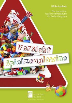 Vorsicht Spielzeuglawine - Ulrike Leubner  