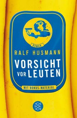 Vorsicht vor Leuten, Ralf Husmann