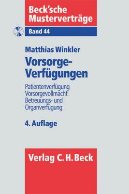 Vorsorgeverfügungen, m. CD-ROM, Matthias Winkler