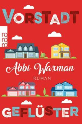 Vorstadtgeflüster - Abbi Waxman |