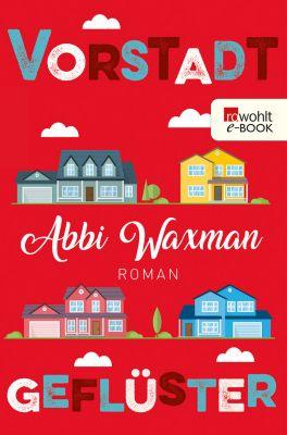 Vorstadtgeflüster, Abbi Waxman