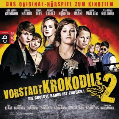 Vorstadtkrokodile 2 - Die coolste Bande ist zurück, 2 Audio-CDs, Max Von Der Grün