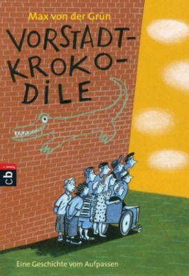 Vorstadtkrokodile Band 1: Vorstadtkrokodile, MAX VON DER GRÜN