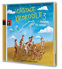 Vorstadtkrokodile Band 3: Freunde für immer! (2 Audio-CDs) - Produktdetailbild 1