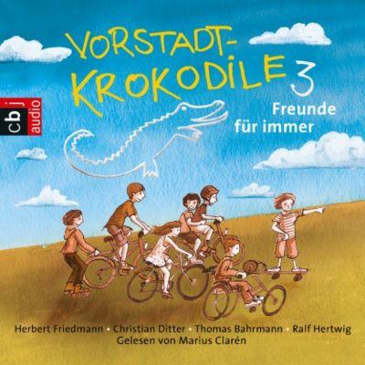 Vorstadtkrokodile: Vorstadtkrokodile, Herbert Friedmann, Peter Thorwarth, Christian Ditter, Ralf Hertwig, Thomas Bahmann
