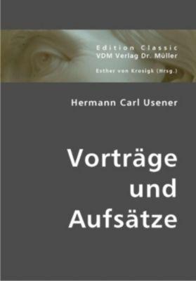 Vorträge und Aufsätze, Hermann C. Usener