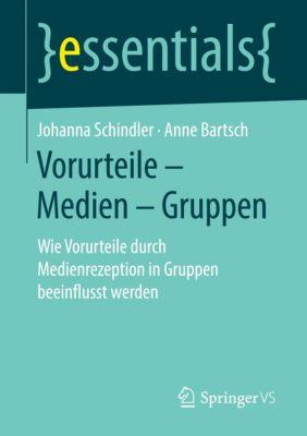 Vorurteile - Medien - Gruppen, Johanna Schindler, Anne Bartsch