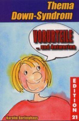 Vorurteile ... und Antworten, Karolin Borlinghaus