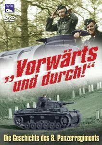 Vorwärts und durch! Die Geschichte des 8. Panzerregiments, 1