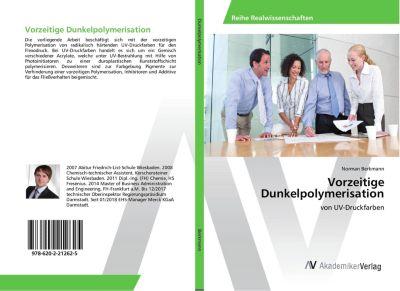 Vorzeitige Dunkelpolymerisation, Norman Berkmann