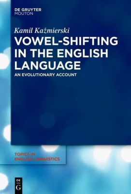 Vowel-Shifting in the English Language, Kamil Kazmierski