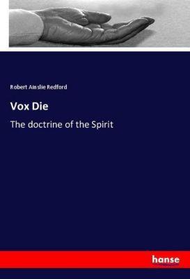 Vox Die, Robert Ainslie Redford