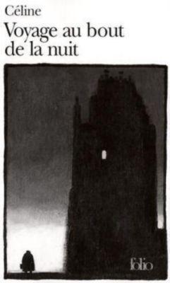 Voyage au bout de la nuit, Louis-Ferdinand Céline