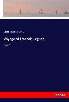 Voyage of Francois Leguat, Captain Pasfield Oliver