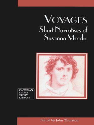 Voyages, Susanna Moodie